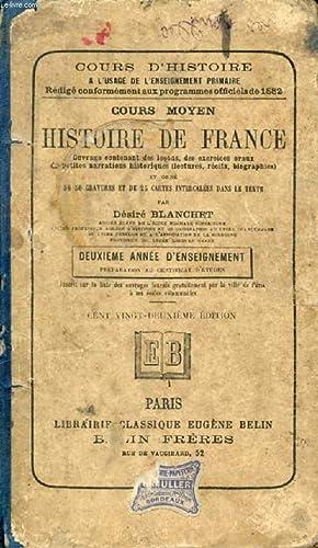 HISTOIRE DE FRANCE, 2e ANNEE D'ENSEIGNEMENT: BLANCHET DESIRE