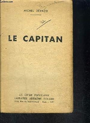 LE CAPITAN- VENDU EN L ETAT: ZEVACO MICHEL.