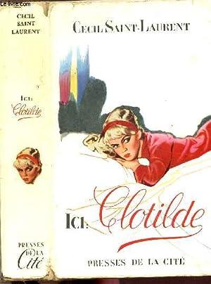 ICI CLOTILDE: SAINT-LAURENT CECIL