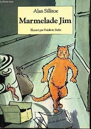 MARMELADE JIM: SILLITOE ALAN