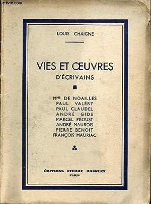 VIES ET OEUVRES D'ECRIVAINS - Mme DE NOAILLES - PAUL VALERY - PAUL CLAUDEL - ANDRE GIDE - ...