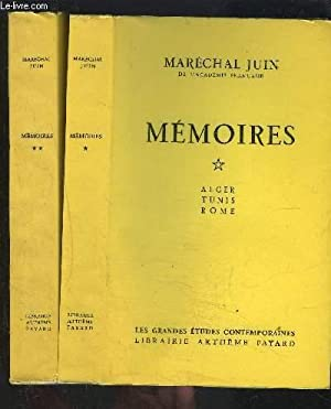 MEMOIRES- 2 TOMES EN 2 VOLUMES- ALGER TUNIS ROME / LIBERATION DE LA FRANCE- AVENEMENT DE LA ...