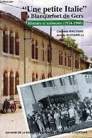 UNE PETITE ITALIE A BLANQUEFORT DU GERS: MALTONE CARMELA &