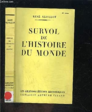 SURVOL DE L HISTOIRE DU MONDE: SEDILLOT RENE.