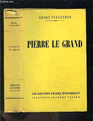 PIERRE LE GRAND: VALLOTON HENRY.