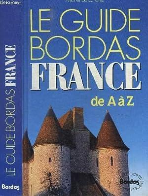 LE GUIDE BORDAS FRANCE DE A à: DE LA TORRE