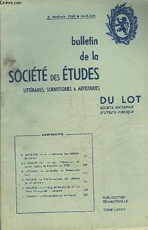 BULLETIN DE LA SOCIETE DES ETUDES LITTERAIRES SCIENTIFIQUES & ARTISTIQUES DU LOT 2E FASCICULE ...