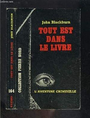 TOUT EST DANS LE LIVRE: BLACKBURN JOHN.