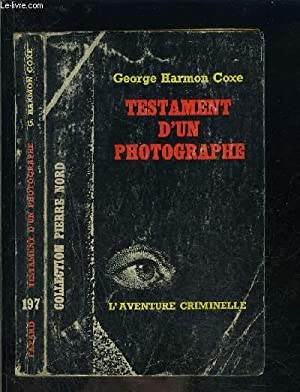 TESTAMENT D UN PHOTOGRAPHE: HARMON COXE GEORGE.