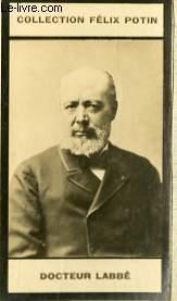 PHOTO ANCIENNE DOCTEUR LABBE MEDECIN DE FRANCE: FELIX POTIN
