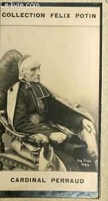PHOTO ANCIENNE CARDINAL PERRAUD CLERGE DE FRANCE: FELIX POTIN