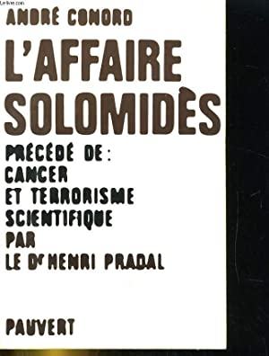 L'AFFIRE SOLOMIDES. PRECEDE DE: CANCER ET TERRORISME: ANDRE CONORD