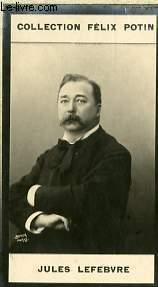 PHOTO ANCIENNE JULES LEFEBVRE PEINTRE DE FRANCE: FELIX POTIN