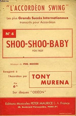 L4ACCORDEON SWING N° 4. SHOO-SHOO-BABY: MOORE PHIL