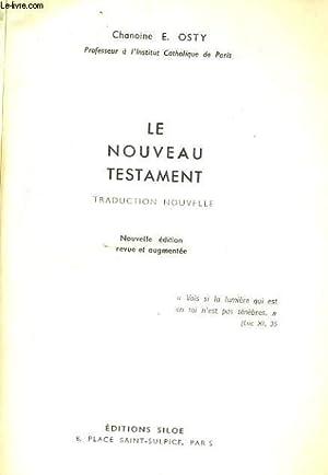 LE NOUVEAU TESTAMENT: CHANOINE E. OSTY