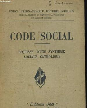 CODE SOCIAL. ESQUISSE D'UNE SYNTHESE SOCIALE CATHOLIQUE: COLLECTIF