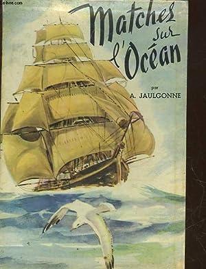 MATCHES SUR L'OCEAN - COURSE DU THE: JAULGONNE A.