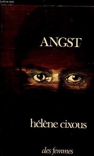 ANGST: CIXOUS HELENE