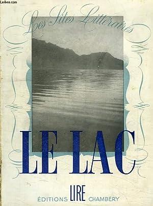 LES SITES LITTERAIRES, LE LAC: LAMARTINE A. DE, MERLIN J.