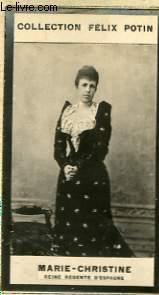 PHOTO ANCIENNE MARIE-CHRISTINE REINE REGENTE D'ESPAGNE: FELIX POTIN