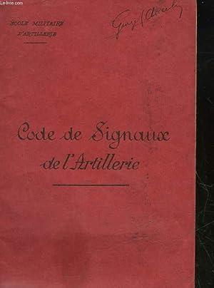 CODE DE SIGNAUX DE L'ARTILLERIE: COLLECTIF