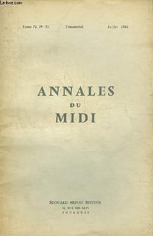 ANNALES DU MIDI REVUE DE LA FRANCE MERIDIONALE NOUVELLE SERIE N° 51 JUILLET 1960 - Le développement...