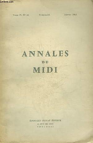 ANNALES DU MIDI REVUE DE LA FRANCE MERIDIONALE NOUVELLE SERIE N° 61 JANVIER 1963 - Quelques ...