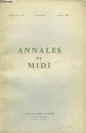 ANNALES DU MIDI REVUE DE LA FRANCE MERIDIONALE NOUVELLE SERIE N° 81 JANVIER 1967 - Les lieux ...