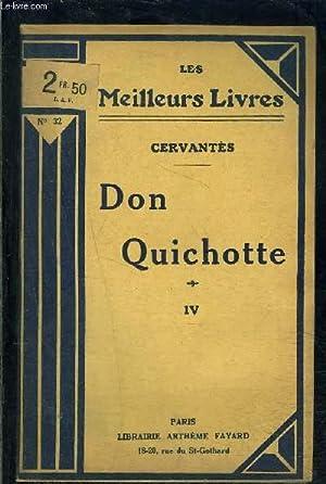 DON QUICHOTTE- TOME 4- vendu seul: CERVANTES