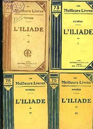 L ILIADE- 4 TOMES EN 4 VOLUMES- 1 à 4: HOMERE