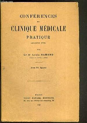 CONFERENCES DE CLINIQUE MEDICALE PRATIQUE - 4e: DR. RAMOND LOUIS