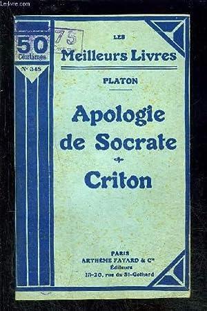 APOLOGIE DE SOCRATE- CRITON: PLATON