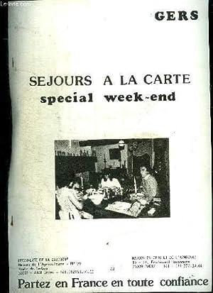 SEJOURS A LA CARTE - SPECIAL WEEK END - GERS - PARTEZ EN FRANCE EN TOUTE CONFIANCE: COLLECTIF