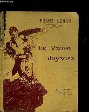LA VEUVE JOYEUSE - PARTITION COMPLETE POUR CHANT SEUL: LEHAR FRANZ