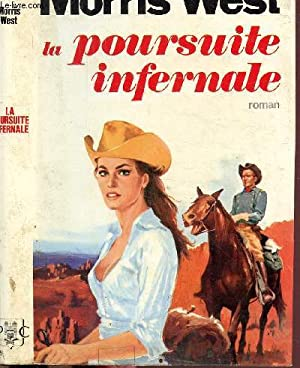 LA POURSUITE INFERNALE: WEST MORRIS