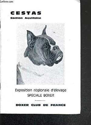 EXPOSITION REGIONALE D'ELEVAGE SPECIALE BOXER - CESTAS SECTION AUITAINE: COLLECTIF