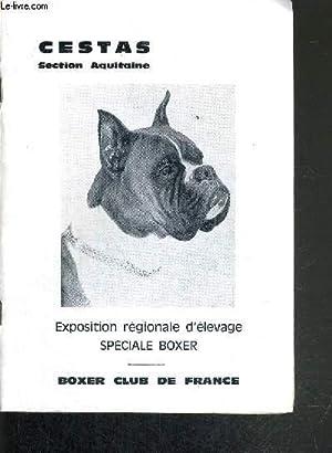 EXPOSITION REGIONALE D'ELEVAGE SPECIALE BOXER - CESTAS SECTION AUITAINE: COLLECTIF