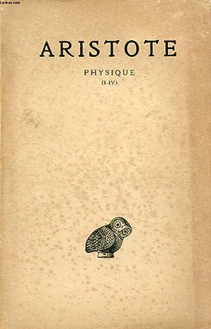 PHYSIQUE, TOME I (I-IV): ARISTOTE, Par H. CARTERON