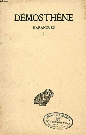 HARANGUES, TOME 1 (Sur les Symmories, Pour les Mégalopolitains, Première Philippique,...