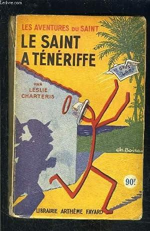 LE SAINT A TENERIFFE- N° 10 - LES AVENTURES DU SAINT: CHARTERIS LESLIE