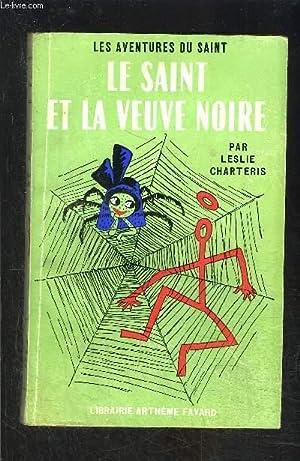 LE SAINT ET LA VEUVE NOIRE- N° 53 - LES AVENTURES DU SAINT: CHARTERIS LESLIE