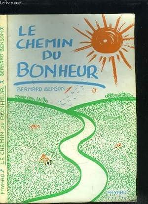 LE CHEMIN DU BONHEUR: BENSON BERNARD