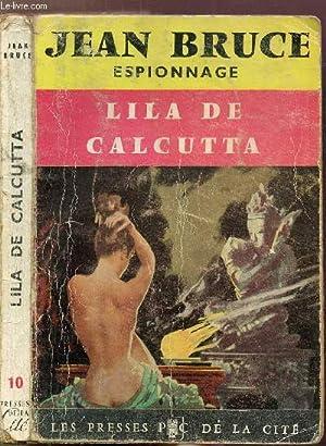 "LILA DE CALCUTTA- COLLECTION ""ESPIONNAGE"" N°10: BRUCE JEAN"