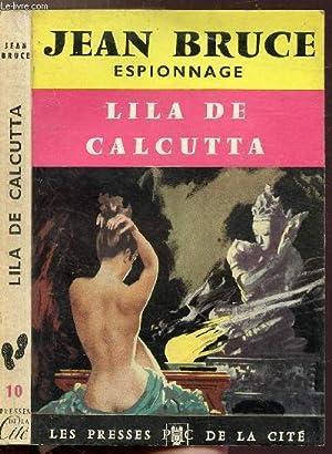 "LILA DE CALCUTTA - COLLECTION ""ESPIONNAGE"" N°10: BRUCE JEAN"