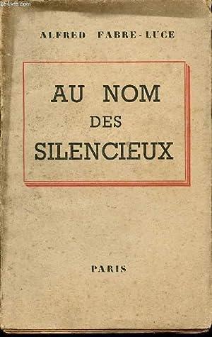 AU NOM DES SILENCIEUX: FABRE-LUCE ALFRED