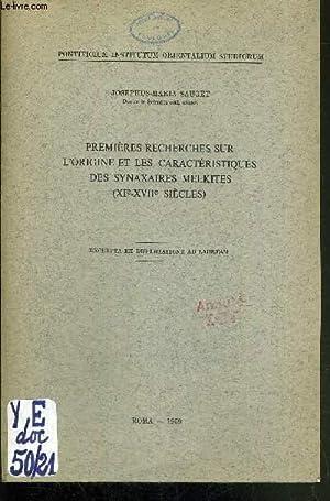 PREMIERES RECHERCHES SUR L'ORIGINE ET LES CARACTERISTIQUES DES SYNAXAIRES MELKITES (XIe-XVIIe ...