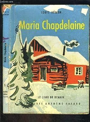 MARIA CHAPDELAINE- LE LIVRE DE DEMAIN 5: HEMON LOUIS.