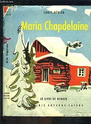 MARIA CHAPDELAINE- LE LIVRE DE DEMAIN N°5: HEMON LOUIS.