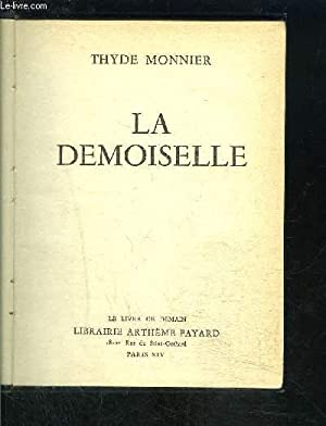 LA DEMOISELLE- LE LIVRE DE DEMAIN: MONNIER THYDE