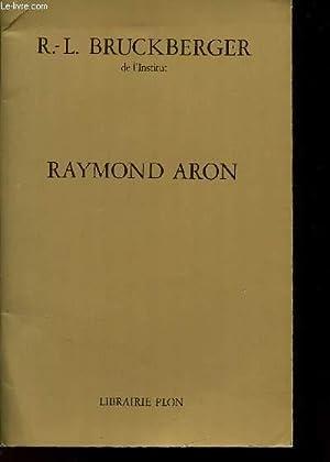 RAYMOND ARON: BRUCKBERGER R.-L.